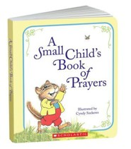 A Small Child's Book Of Prayers