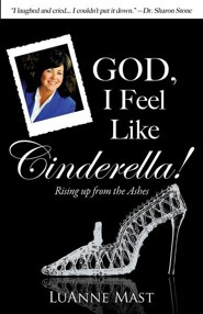 God, I Feel Like Cinderella!