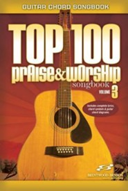 Top 100 Praise & Worship Songbook, Volume 3