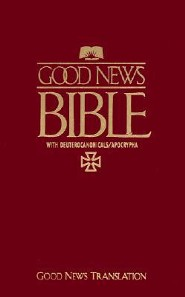TEV Good News Bible: With Deuterocanonicals/Apocrypha, Paper, Maroon