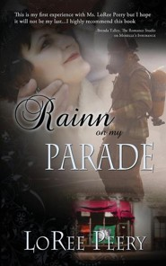 Rainn on My Parade  -     By: Loree Peery
