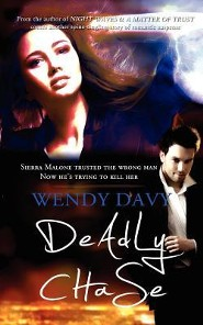 Deadly Chase  -     By: Wendy Davy