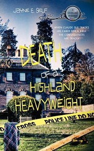 #2: Death of a Highland Heavyweight  -     By: Jayne E. Self