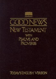 TEV Good News New Testament with Psalms and Proverbs-Pocket Size, Paper, Brown