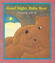 Good Night, Baby Bear   -     By: Frank Asch