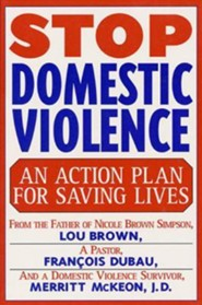 Stop Domestic Violence  -     By: Louis Brown, Lou Brown, Fran Ois Duau