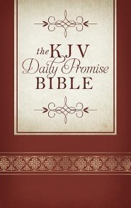 The KJV Daily Promise Bible: The Entire Bible Arranged in 365 Daily Readings-Featuring One of God's Promises for Every Day of the Year, paperback