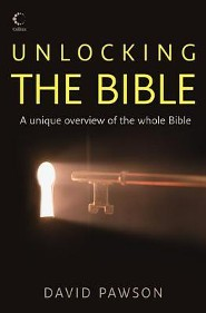 Unlocking the Bible: A Unique Overview of the Whole Bible  -     By: David Pawson, Andy Peck