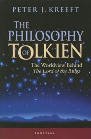 The Philosophy of Tolkien: The Worldview Behind the Lord of the Rings  -     By: Peter Kreeft