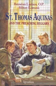 St. Thomas Aquinas: And the Preaching Beggars