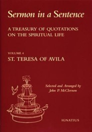 Sermon in a Sentence: A Treasury of Quotations on the Spiritual Life-Volume 4