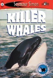 Killer Whales: See More Readers Level 1  -     By: Seymour Simon