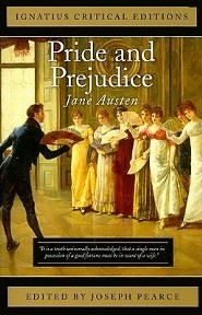 Pride and Prejudice  -     Edited By: Joseph Pearce     By: Jane Austen