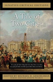A Tale of Two Cities: A Story of the French Revolution  -     Edited By: Michael D. Aeschliman     By: Charles Dickens