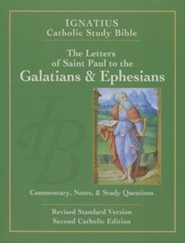 The Letters of St. Paul to the Galatians & Ephesians, Second Catholic Edition