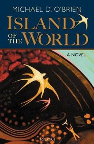 Island of the World  -     By: Michael D. O'Brien
