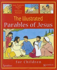 The Illustrated Parables of Jesus for Children  -     By: Jean-Francois Kieffer, Christine Ponsard