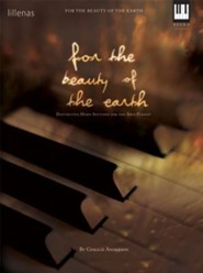 For the Beauty of the Earth: Distinctive Hymn Settings for the Solo Pianist  -