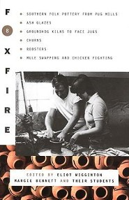 Foxfire 8  -     Edited By: Eliot Wigginton, Margie Bennett     By: Eliot Wigginton(ED.) & Margie Bennett(ED.)