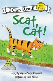 Scat, Cat!  -     By: Alyssa Satin Capucilli     Illustrated By: Paul Meisel