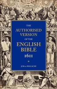 KJV Authorized Bible-1611: Volume 3, Job to Malachi, Paper