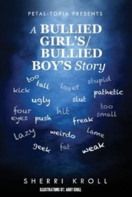 Petal-Topia Presents: A Bullied Girl's, Bullied Boy's Story
