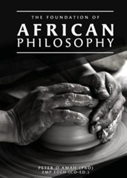 The Foundation of African Philosophy
