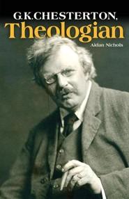 G.K. Chesterton, Theologian