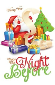 'Twas the Night Before  -     By: Nancy Vear