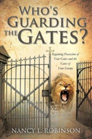 Who's Guarding the Gates?
