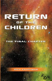 Return of the Children: The Final Chapter