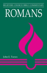 Romans  -     By: John E. Toews