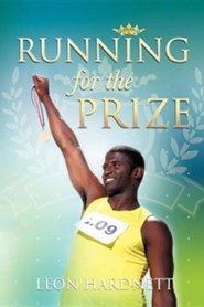 Running for the Prize  -     By: Leon Hardnett
