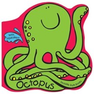Octopus [With Squirty Toy]  -     By: Julie Clough(ILLUS)     Illustrated By: Julie Clough(ILLUS)