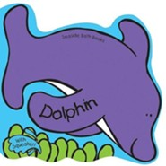 Dolphin [With Squirty Toy]  -     By: Julie Clough(ILLUS)     Illustrated By: Julie Clough