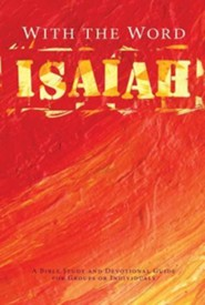 With the Word: Isaiah  -     Edited By: Linda Gehman Peachey     By: Linda Gehman Peachey(ED.)