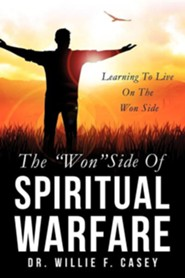 The Won Side of Spiritual Warfare