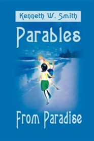 Parables from Paradise