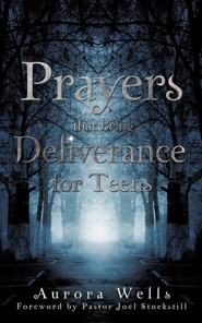 Prayers That Bring Deliverance for Teens