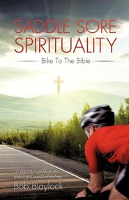 Saddle Sore Spirituality