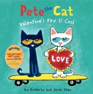 Pete the Cat: Valentine's Day Is Cool  -     By: James Dean     Illustrated By: James Dean