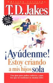Ayudenme Estoy Criando a MIS Hijos Sola  -     