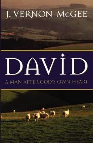 David; A Man After God's Own Heart  -     By: J. Vernon McGee