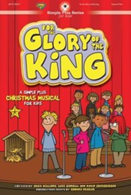 For the Glory of the King (Choral Book)