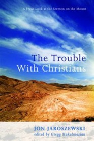 The Trouble with Christians