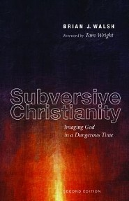Subversive Christianity: Imaging God in a Dangerous Time, Edition 0002