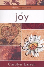 Daily Inspiritations of Joy  -     By: Carolyn Larsen
