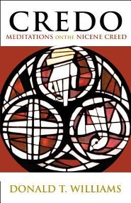 Credo: Meditations on the Nicene Creed