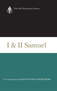 I and II Samuel (1965): A Commentary