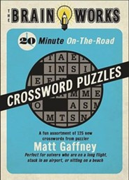 The Brain Works 20-Minute On-The-Road Traveling Crossword Puzzles